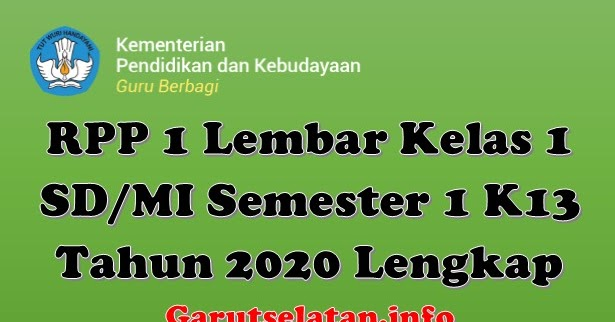 Rpp 1 Lembar Kelas 1 Sd Mi Semester 1 K13 Tahun 2020 Lengkap