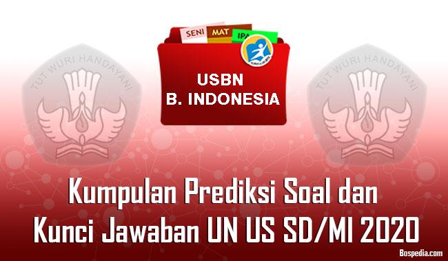 Download Soal Prediksi Usbn 2020 Bahasa Indonesia Paket 1 Mbah Guru