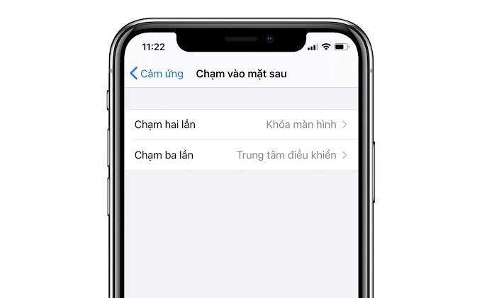 """Cách kích hoạt tính năng ẩn """"Chạm vào lưng"""" iPhone để khóa màn hình, trở về Home...."""