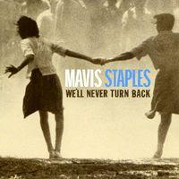 mavis staples - we'll never turn back (2007)