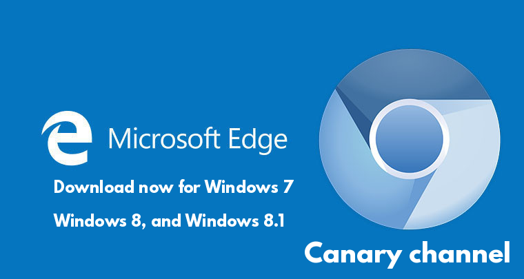 Microsoft Released New Chromium Based Edge Browser for Windows 7, Windows 8, and Windows 8.1  - 9Aqe31561011492 - Microsoft Edge Chromium Released for Windows 7, Windows 8, 8.1