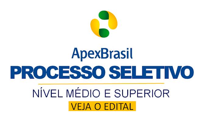 Apex-Brasil abre seletivo com vagas para Nível médio e Superior! Salários R$ 7.654,75