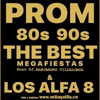 MEGA-FIESTA  | DJ ALEJANDRO VILLALOBOS + LOS ALFA 8
