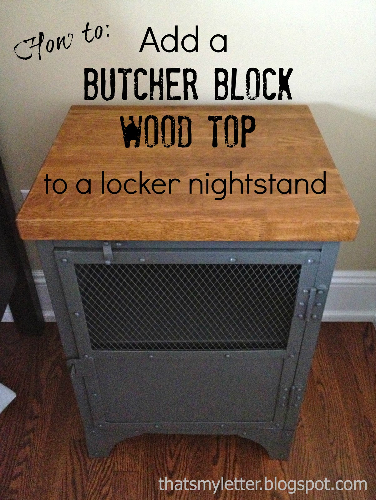 How To Add A Butcher Block Top To A Locker Nightstand Jaime Costiglio