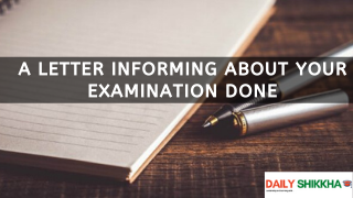 A letter informing about your examination done