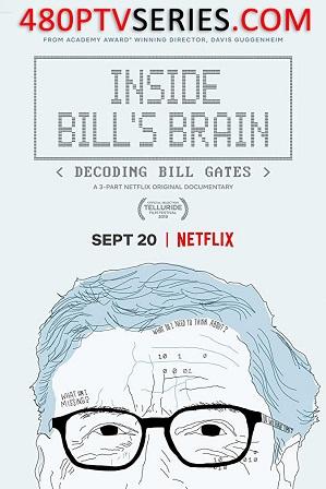 Watch Online Free Inside Bill's Brain: Decoding Bill Gates Season 1 Full Hindi Dual Audio Download 480p 720p All Episodes