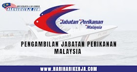 Pengambilan Jabatan Perikanan Malaysia Tahun 2021