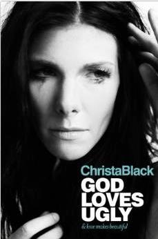 Christa Black: God Loves Ugly