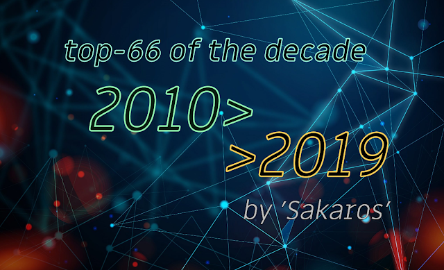 Top 66 Albums of the Decade (by Sakaros)