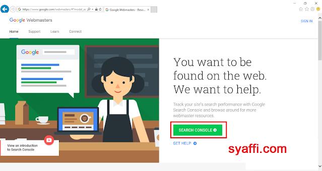 Cara Menggunakan Google Webmaster Tool agar Postingan Blog Kita di Index oleh Google Search Engine Pilih Search Concole syaffi com