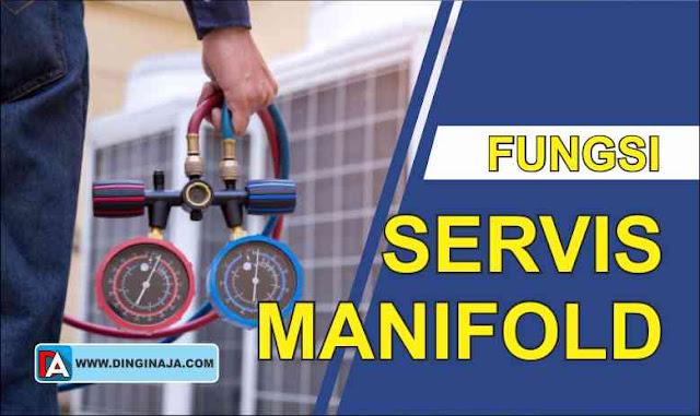 Fungsi Servis Manifold AC