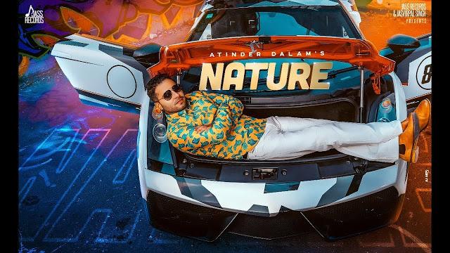 Nature  Song Lyrics by Atinder Dalam - Latest Punjabi Song 2019