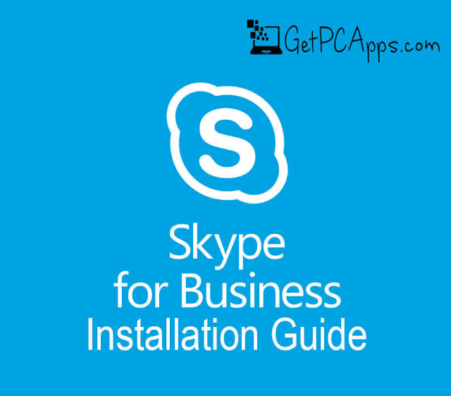 Skype Client for Business 16.0 Offline Setup [2019 Latest for Windows 10, 8, 7]