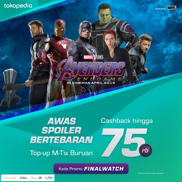 #XXI - #Promo Avenger EndGame & TopUp M-TIX Cashback 75K di Tokopedia (s.d 12 Mei 2019)