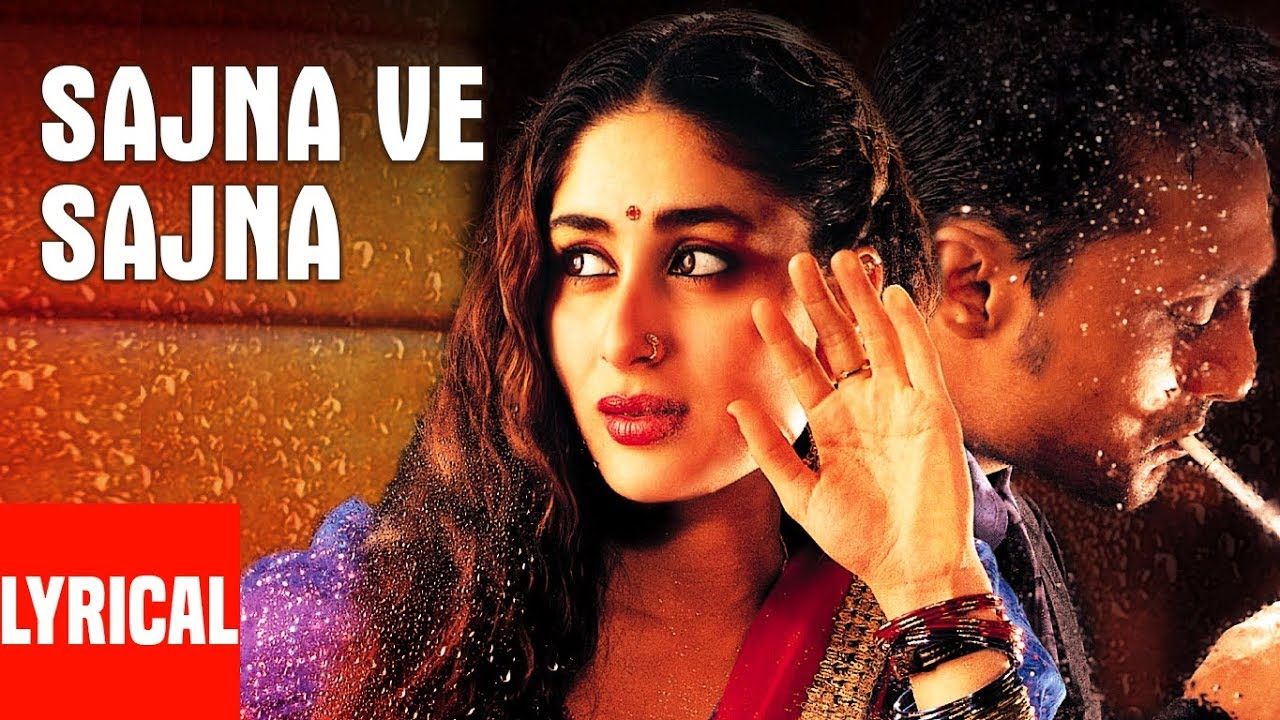 Sajna Ve Sajna Lyrics Chameli