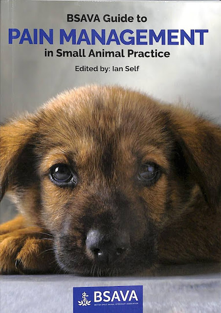 BSAVA Guide to Pain Management in Small Animal Practice - WWW.VETBOOKSTORE.COM