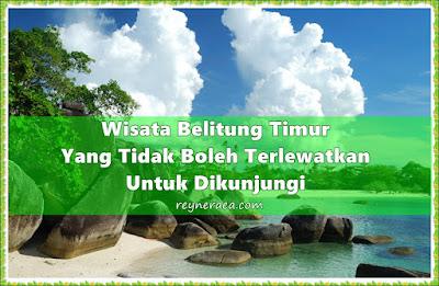 wisata belitung timur