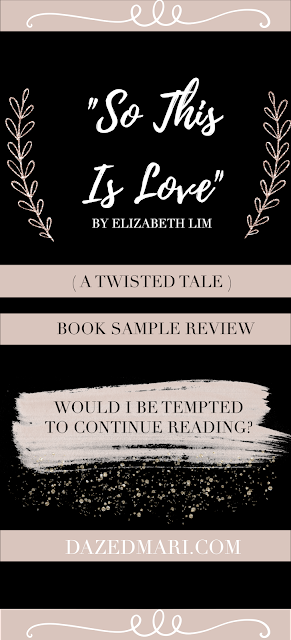 Book Sample Review - So This Is Love (A Twisted Tale) by Elizabeth Lim