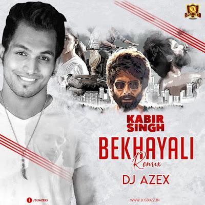 Bekhayali Remix (DJ AZEX) – PSYTRANCE
