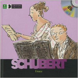 Franz Schubert (First Discovery: Music) l LadyD Books