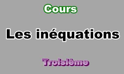 Cours Sur Les Inéquations 3eme en PDF
