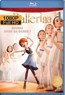 Bailarina [2016] [1080p BRrip] [Latino-Inglés] [GoogleDrive] RafagaHD