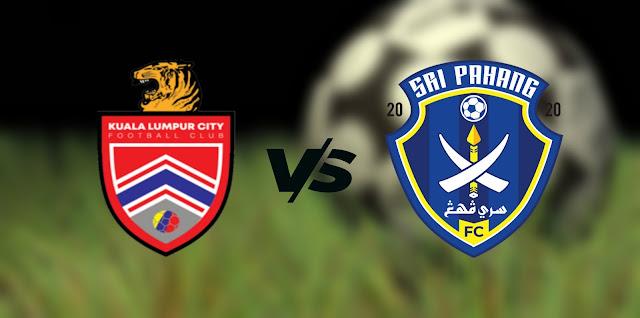 Live Streaming Kuala Lumpur City vs Sri Pahang FC 26.9.2021 Piala Malaysia
