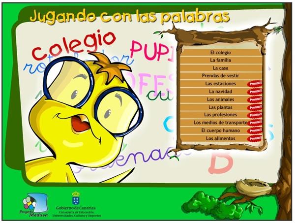 JUGANDO CON LAS PALABRAS (Actividades Interactivas de Educación Infantil)