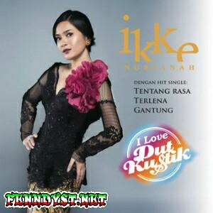 Ikke Nurjanah - I Love DutKustik (2015) Album cover