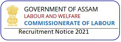 Commissionerate of Labour Assam Grade 4 Recruitment 2021