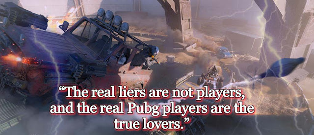 Pubg quotes and Thoughts