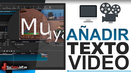 Como Poner Texto a un Vídeo, Fácil y Rápido
