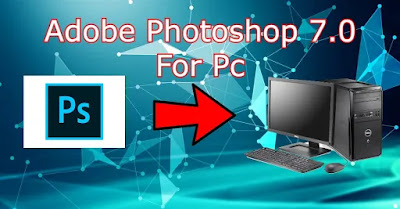 Adobe Photoshop 7.0 For Pc