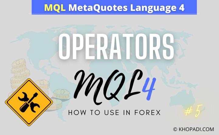 Operators in MQL