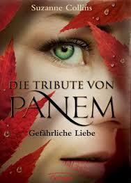 Die Tribute von Panem- Gefährliche Liebe, Suzanne Collins
