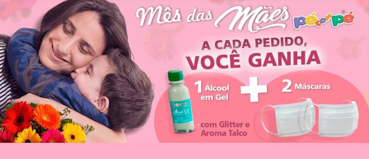 Promoção Pé Com Pé Mês das Mães 2020 Ganhe Álcool Gel e 2 Máscaras