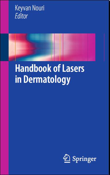 Handbook of Lasers in Dermatology - Nouri, Keyvan