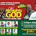 Prophet Hezekiah, Pastor Anu Ojo, others to minister at Almighty God Crusade
