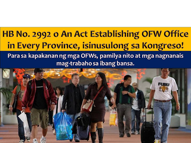 Aside from establishing a One-Stop-Service Center for OFWs in every region, an OFW office in every province is now being pushed.  According to Muntinlupa Representative Ruffy Biazon, this will ensure that all concerns of Overseas Filipino Workers, dubbed as modern day heroes will be accommodated and addressed easily.