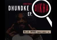 BILLAL Lyrics (INTRO)   DHUNDKE DIKHA EP   Emiway Bantai Song Download