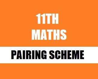 Class XI (Inter Part-1) Mathematics Pairing Scheme 2019