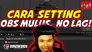 Cara setting OBS MULUS, NO LAG!