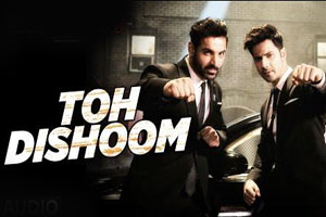 Toh Dishoom