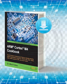Download ARM® Cortex® M4 Cookbook pdf.