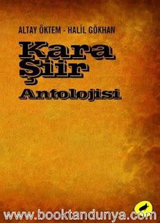 Altay Öktem, Halil Gökhan - Kara Şiir Antolojisi