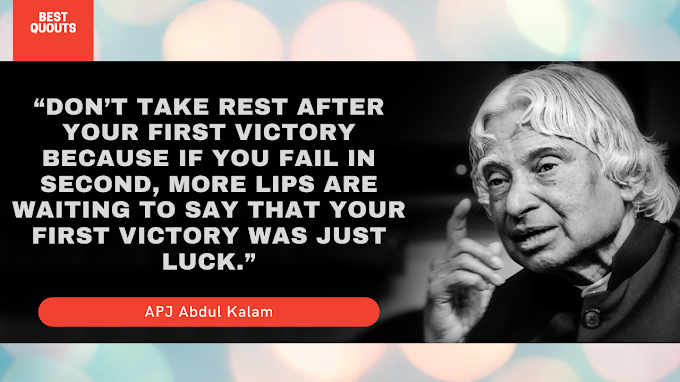 Inspiring Quotes Of APJ Abdul Kalam That Will Inspiring You