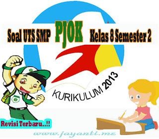 Download Soal UTS SMP PJOK Kelas 8 Semester 2 ( Genap ) Revisi Terbaru