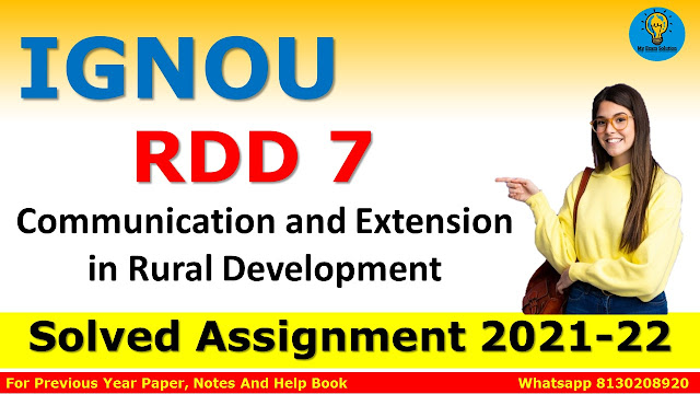 RDD 7 Communication and Extension in Rural Development Solved Assignment 2021-22