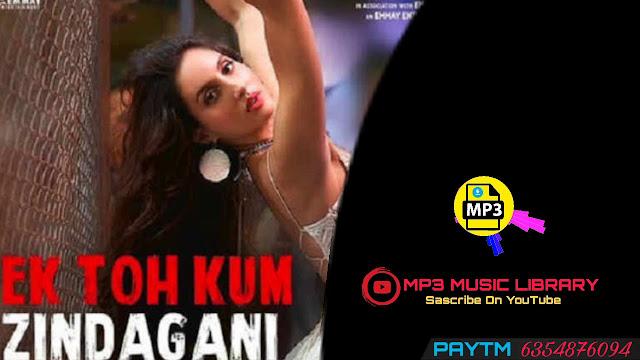 Ek Toh Kum Zindagani Ringtone Download