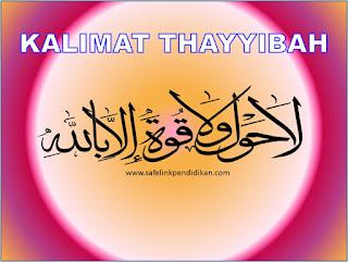 Kalimat Thayyibah Hauqalah